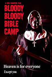 Bloody Bloody Bible Camp (2012) Poster - Movie Forum, Cast, Reviews