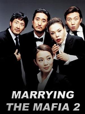 Marrying the Mafia II