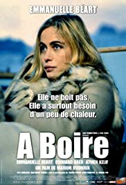 À boire (2004) Poster - Movie Forum, Cast, Reviews