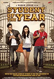 Student of the Year(2012) Poster - Movie Forum, Cast, Reviews