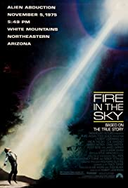 Fire in the Sky (1993) Poster - Movie Forum, Cast, Reviews