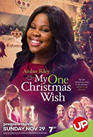 My One Christmas Wish (2015) Poster - Movie Forum, Cast, Reviews