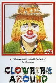 Clowning Around(1992) Poster - Movie Forum, Cast, Reviews