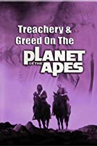 Image of Treachery and Greed on the Planet of the Apes