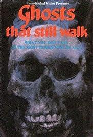 Ghosts That Still Walk Poster