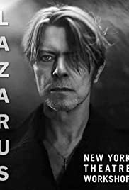 David Bowie: Lazarus (2016) Poster - Movie Forum, Cast, Reviews