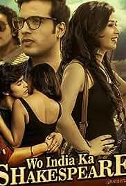 Wo India Ka Shakespeare (2018) Hindi Full Movie Watch Online