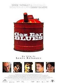 Gaz Bar Blues(2003) Poster - Movie Forum, Cast, Reviews