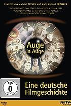 Image of Auge in Auge - Eine deutsche Filmgeschichte