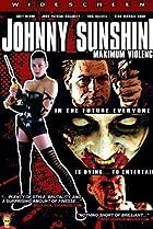 Image of Johnny Sunshine Maximum Violence