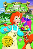 Image of Anne: Journey to Green Gables