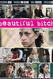 Beautiful Bitch (2007) Poster - Movie Forum, Cast, Reviews