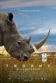 Trophy(2017) Poster - Movie Forum, Cast, Reviews