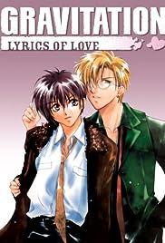 Gravitation: Lyrics of Love Poster