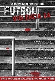 Fútbol violencia S.A. Poster