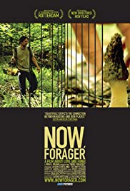 Now, Forager Poster