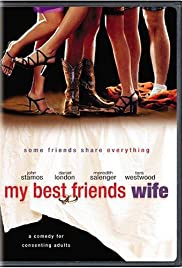 My Best Friend's Wife (2001) Poster - Movie Forum, Cast, Reviews