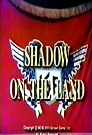 Shadow on the Land Poster