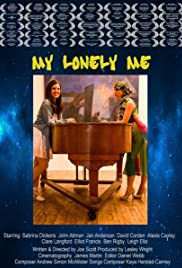 My Lonely Me (2015) Poster - Movie Forum, Cast, Reviews