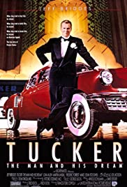 Tucker: The Man and His Dream (1988) Poster - Movie Forum, Cast, Reviews