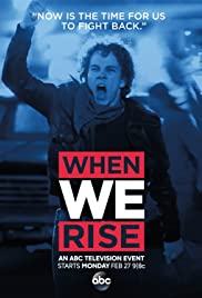 When We Rise Poster - TV Show Forum, Cast, Reviews