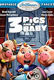 Unstable Fables: 3 Pigs & a Baby (2008) Poster - Movie Forum, Cast, Reviews