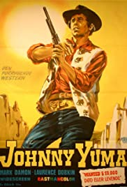 Johnny Yuma (1966) Poster - Movie Forum, Cast, Reviews