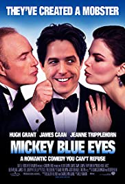 Mickey Blue Eyes (1999) Poster - Movie Forum, Cast, Reviews