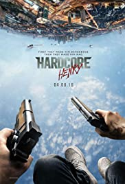 Hardcore Henry (2015) Poster - Movie Forum, Cast, Reviews