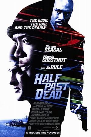 Half Past Dead poster