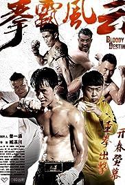 Bloody Destiny Aka Quan Ba Feng Yun (2015)