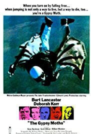 The Gypsy Moths (1969) Poster - Movie Forum, Cast, Reviews