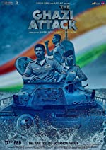 The Ghazi Attack(2017)