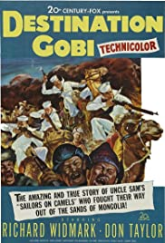 Destination Gobi (1953) Poster - Movie Forum, Cast, Reviews