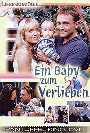 Ein Baby zum Verlieben Poster