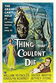 The Thing That Couldn't Die (1958) Poster - Movie Forum, Cast, Reviews