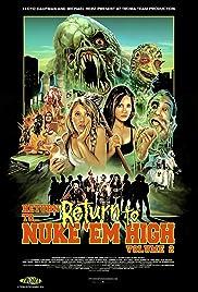 Return to Return to Nuke 'Em High Aka Vol. 2 Poster