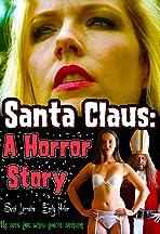 SantaClaus: A Horror Story