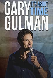 Gary Gulman: It's About Time (2016) Poster - TV Show Forum, Cast, Reviews