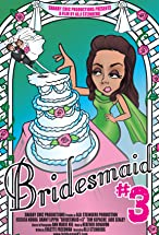 Primary image for Bridesmaid #3