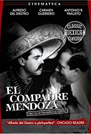 El compadre Mendoza (1934) Poster - Movie Forum, Cast, Reviews