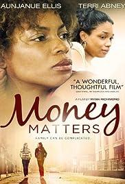 Money Matters(2011) Poster - Movie Forum, Cast, Reviews