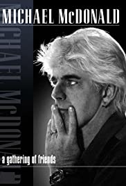 Michael McDonald: A Gathering of Friends Poster