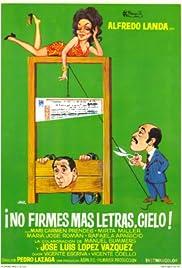 ¡No firmes más letras, cielo! Poster