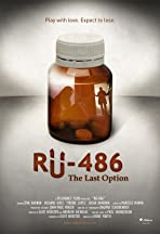 RU-486: The Last Option
