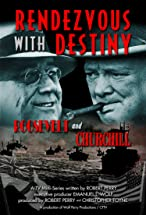 Primary image for Rendezvous with Destiny: Roosevelt and Churchill