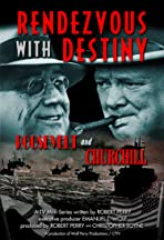 Rendezvous with Destiny: Roosevelt and Churchill