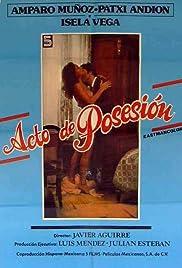 Acto de posesión Poster