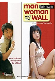 Nonton Film Man, Woman & the Wall (2006)