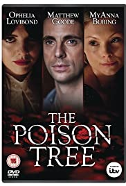 The Poison Tree Poster - TV Show Forum, Cast, Reviews